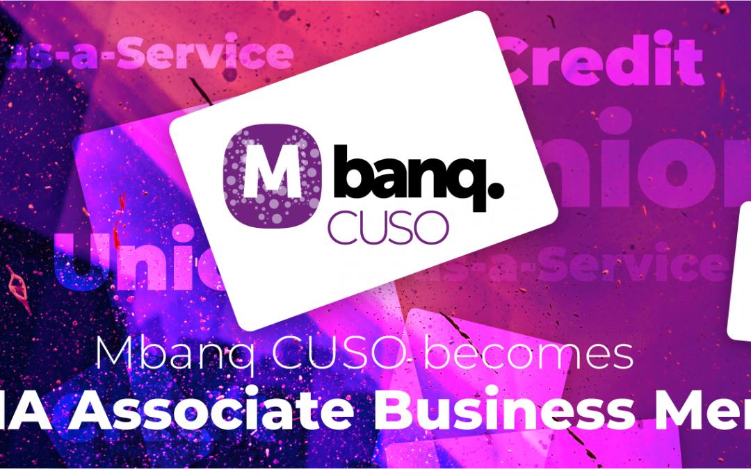 Mbanq CUSO joins CUNA as its newest Associate Business Member